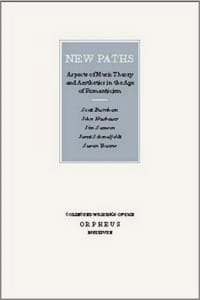 New paths : aspects of music theory and aesthetics in the age of romanticism laflutedepan
