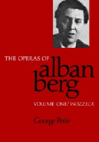 The operas of Alban Berg, vol 1: Wozzeck - laflutedepan.com