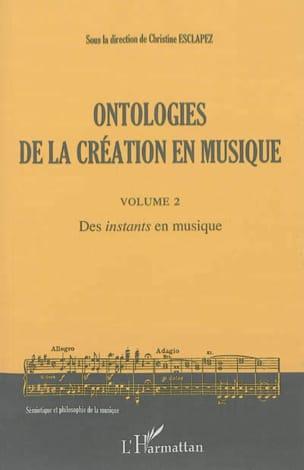 Ontologies de la création en musique. Volume 2 laflutedepan