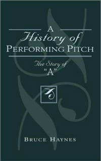Bruce HAYNES - A history of performing pitch : the story of A - Livre - di-arezzo.fr