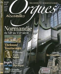 Orgues Nouvelles, n° 21 - Été 2013 Revue Livre Revues - laflutedepan