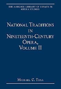 National traditions in nineteenth century opera, vol 2 - laflutedepan.com