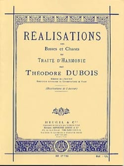 Théodore DUBOIS - Réalisations des basses et chants du traité d'harmonie - Livre - di-arezzo.fr