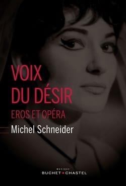 Voix du désir : Eros et opéra Michel SCHNEIDER Livre laflutedepan