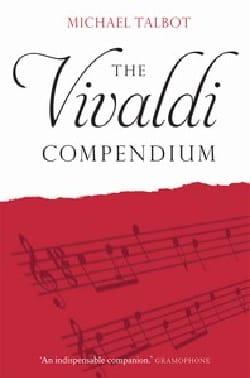 The Vivaldi Compendium - Michael TALBOT - Livre - laflutedepan.com