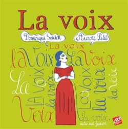 La voix Dominique SOUTON Livre Découverte de la musique - laflutedepan