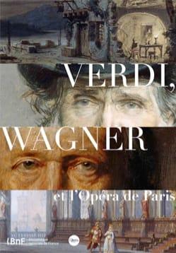 Verdi, Wagner et l'Opéra de Paris laflutedepan