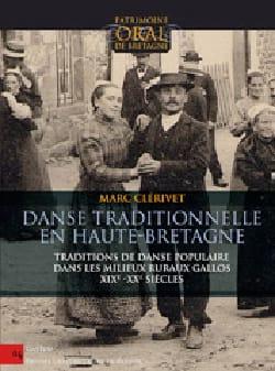 Danse traditionnelle en Haute-Bretagne Marc CLÉRIVET laflutedepan