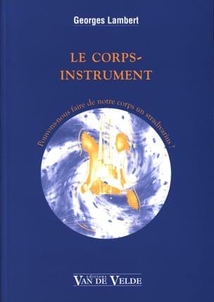 Le corps-instrument : Pouvons-nous faire de notre corps un Stradivarius ? laflutedepan
