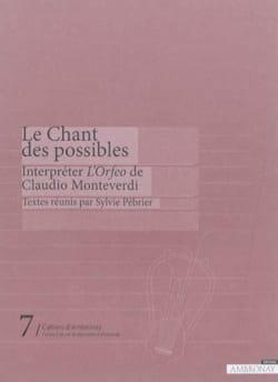 Le chant des possibles : interpréter l'Orfeo de Claudio Monteverdi - laflutedepan.com