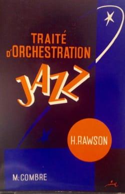 Traité d'orchestration jazz Hector RAWSON Livre laflutedepan