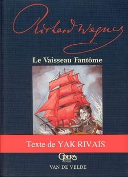 Richard Wagner - Le Vaisseau Fantôme - Livre - di-arezzo.fr