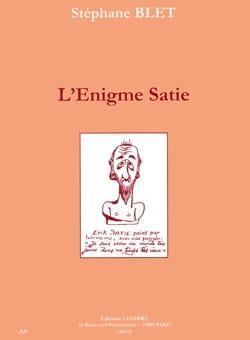 L'Enigme Satie - Stéphane BLET - Livre - Les Hommes - laflutedepan.com