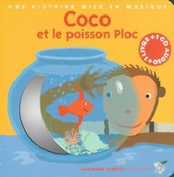 Du Bouchet Paule / Frehring, Xavier - Coco et le poisson Ploc - Livre - di-arezzo.fr