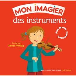 Xavier FREHRING - Mon imagier des instruments - Livre - di-arezzo.fr