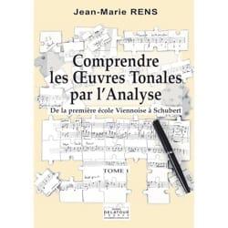 RENS Jean-Marie - Comprendre les œuvres tonales par l'analyse - Tome 1 - Livre - di-arezzo.fr