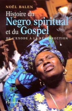Histoire du gospel et du negro spiritual - laflutedepan.com