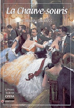 Avant-scène opéra (L'), n° 49 : La Chauve-souris - laflutedepan.com