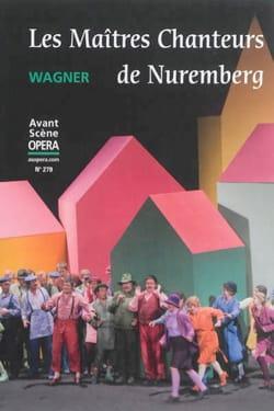 Avant-scène opéra (L') n° 279 : Les Maîtres Chanteurs de Nuremberg laflutedepan