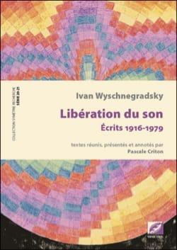 Libération du son - Écrits 1916-1979 - laflutedepan.com