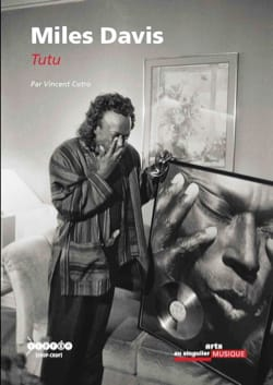 Miles Davis : Tutu - Vincent COTRO - Livre - laflutedepan.com