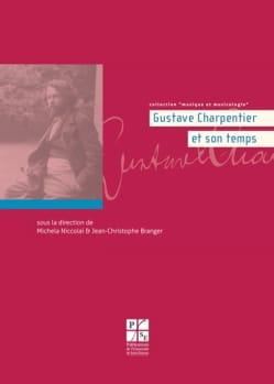 Gustave Charpentier et son temps - laflutedepan.com