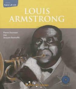 DUCROZET Pierre / ZAÜ - Louis Armstrong : le souffle du siècle - Livre - di-arezzo.fr