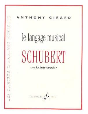 Anthony GIRARD - The musical language of Schubert in La Belle Meunière - Book - di-arezzo.co.uk