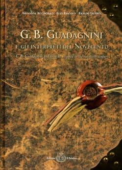 G. B. Guadagnini e gli interpreti del Novecento (Livre bilingue italien-anglais) laflutedepan