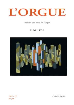 L'Orgue, n° 300 (2012/IV) Revue Livre Revues - laflutedepan