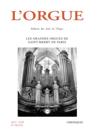 Revue - L'Orgue, n° 298-299 (2012/II-III) - Livre - di-arezzo.fr
