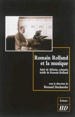 Romain Rolland et la musique Bernard dir. DUCHATELET laflutedepan
