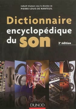Collectif - Dictionnaire encyclopédique du son - Livre - di-arezzo.fr