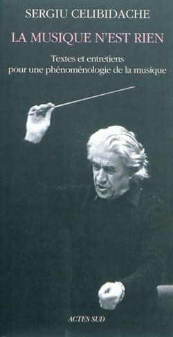 La musique n'est rien Sergiu CELIBIDACHE Livre laflutedepan