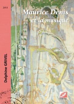 Maurice Denis et la musique - Delphine GRIVEL - laflutedepan.com