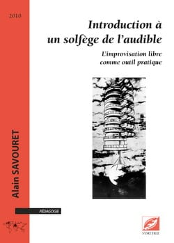 Alain SAVOURET - Introduction à un solfège de l'audible - Livre - di-arezzo.fr