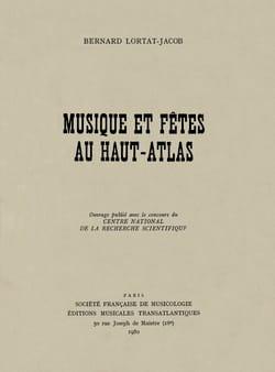 Musique et fêtes du Haut-Atlas Bernard LORTAT-JACOB Livre laflutedepan