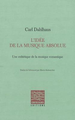 L'idée de la musique absolue Carl DAHLHAUS Livre laflutedepan