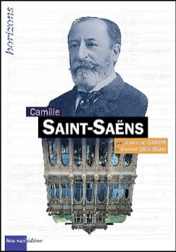 Camille Saint-Saëns CARON Jean-Luc / DENIZEAU Gérard laflutedepan