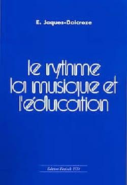 JAQUES-DALCROZE Emile - Le rythme, la musique et l'éducation - 書籍 - di-arezzo.jp