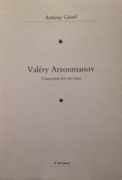 Valéry Arzoumanov, compositeur hors du temps - laflutedepan.com