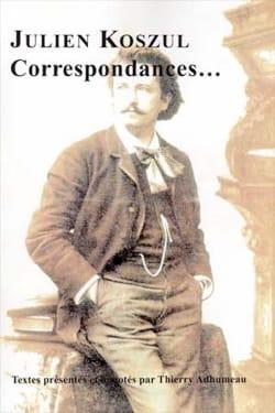 Correspondances… - Julien Koszul - Livre - laflutedepan.com
