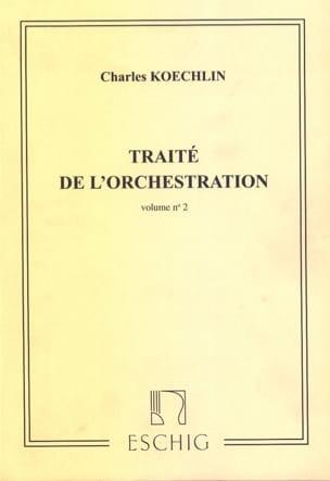 Charles KOECHLIN - Traité de l'orchestration vol. 2 - Livre - di-arezzo.fr