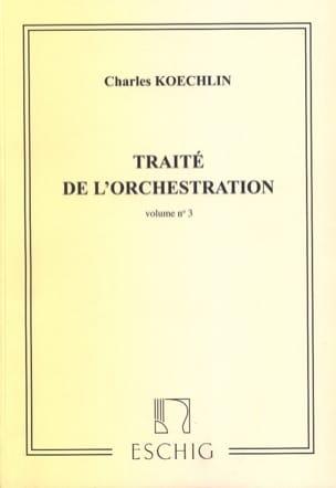 Traité de l'orchestration vol. 3 Charles KOECHLIN Livre laflutedepan