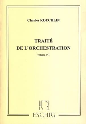 Charles KOECHLIN - Traité de l'orchestration vol. 1 - Livre - di-arezzo.fr
