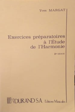 Yves MARGAT - Exercices préparatoires à l'étude de l'harmonie, vol. 2 - Livre - di-arezzo.fr