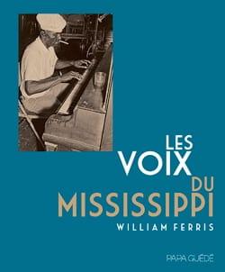 Les voix du Mississippi - FERRIS William R. - Livre - laflutedepan.com