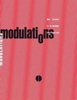 Modulations : une histoire de la musique électronique laflutedepan