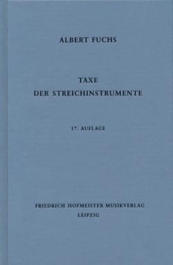 Taxe der Streichinstrumente, 17. Auflage Albert FUCHS laflutedepan