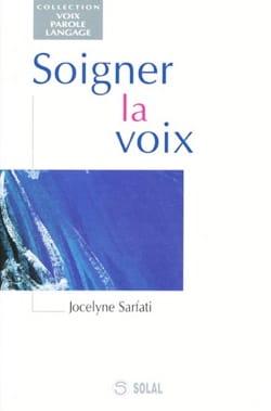 Soigner la voix 9782905580702 Livre Les Sciences - laflutedepan